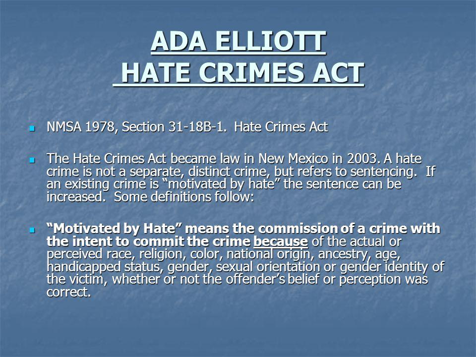 ADA ELLIOTT HATE CRIMES ACT