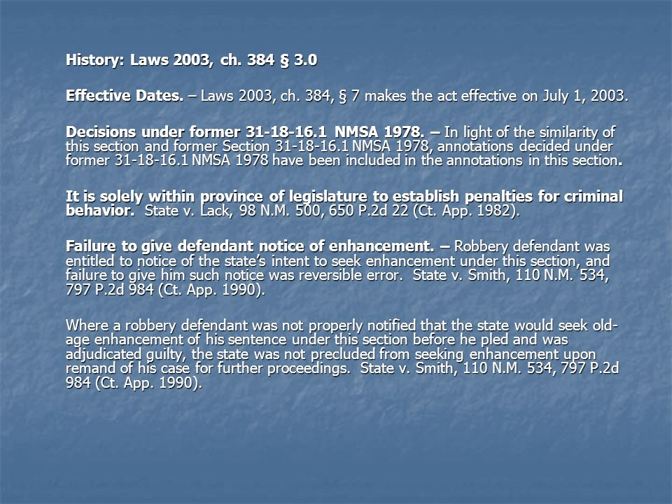 History: Laws 2003, ch. 384 § 3.0 Effective Dates. – Laws 2003, ch. 384, § 7 makes the act effective on July 1,
