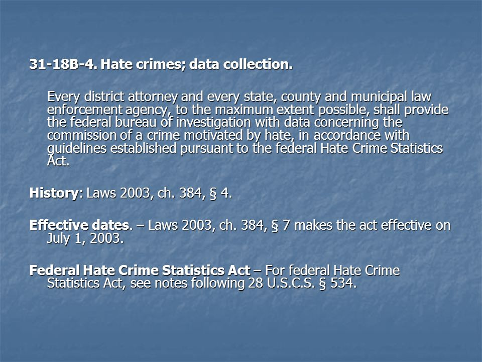 31-18B-4. Hate crimes; data collection.