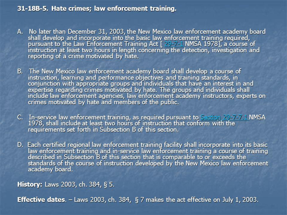 31-18B-5. Hate crimes; law enforcement training.