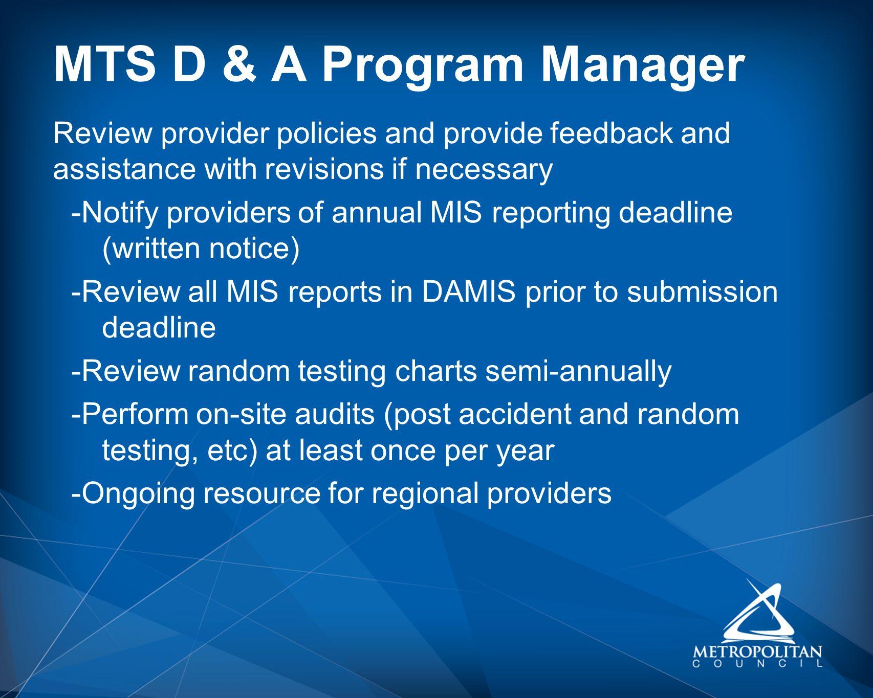 MTS D & A Program Manager