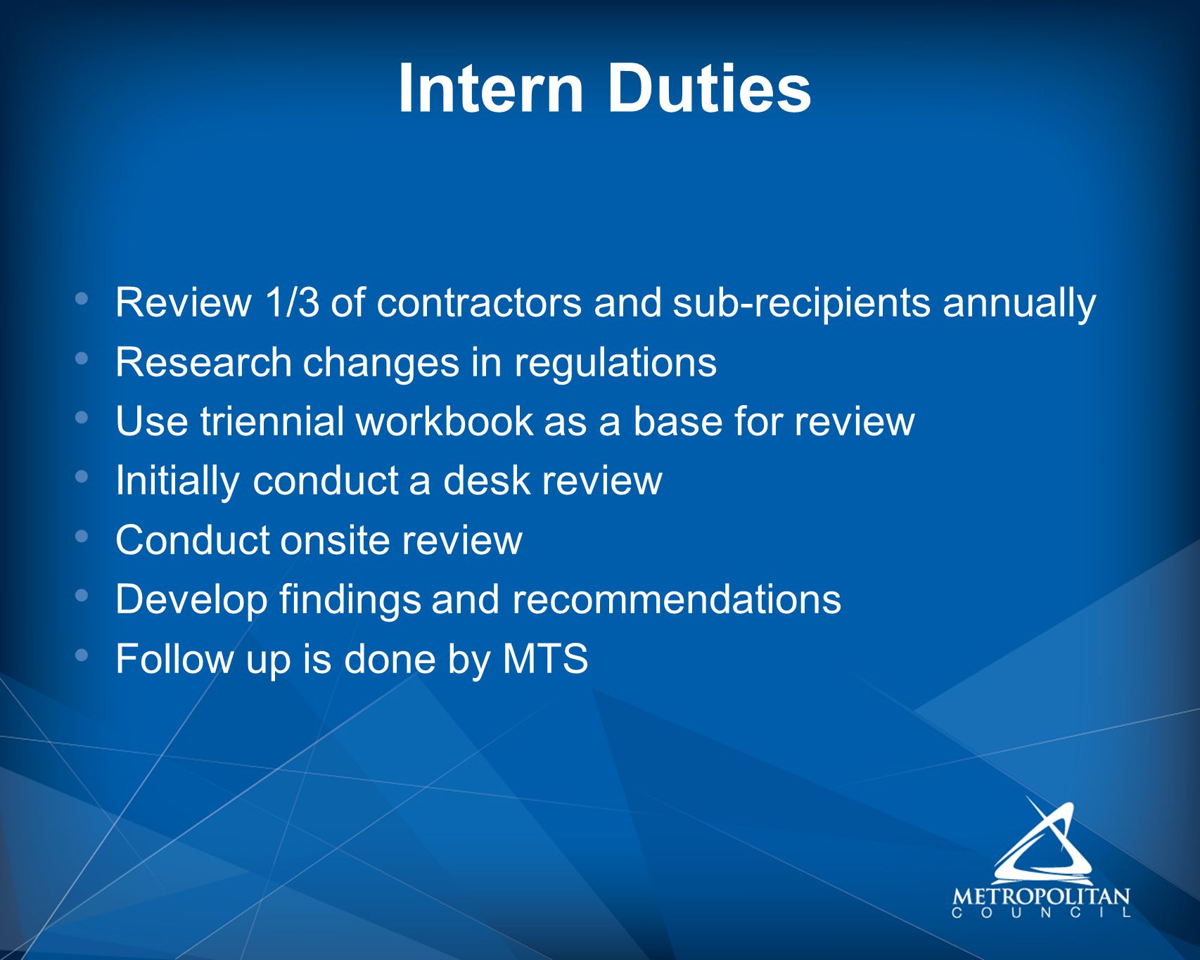 Intern Duties Review 1/3 of contractors and sub-recipients annually