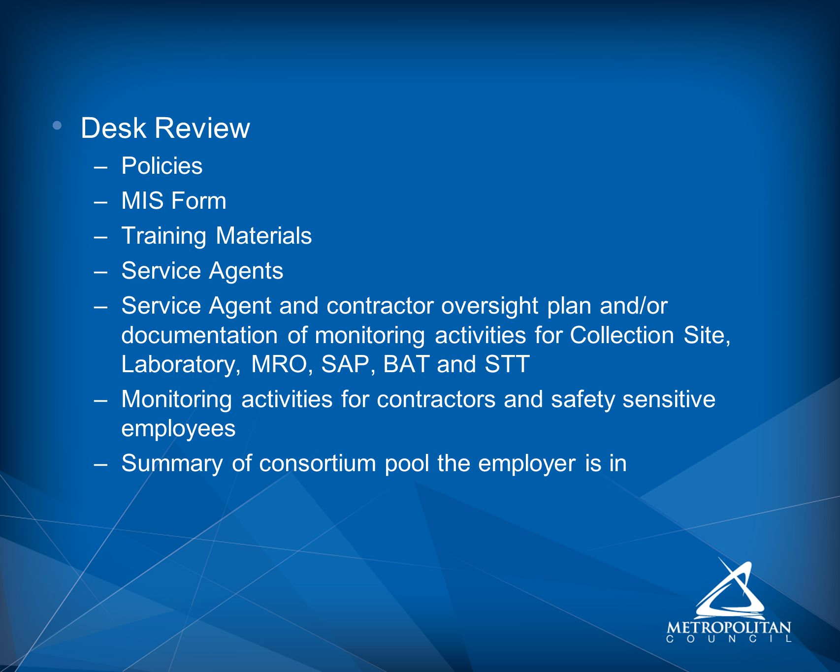 Desk Review Policies MIS Form Training Materials Service Agents