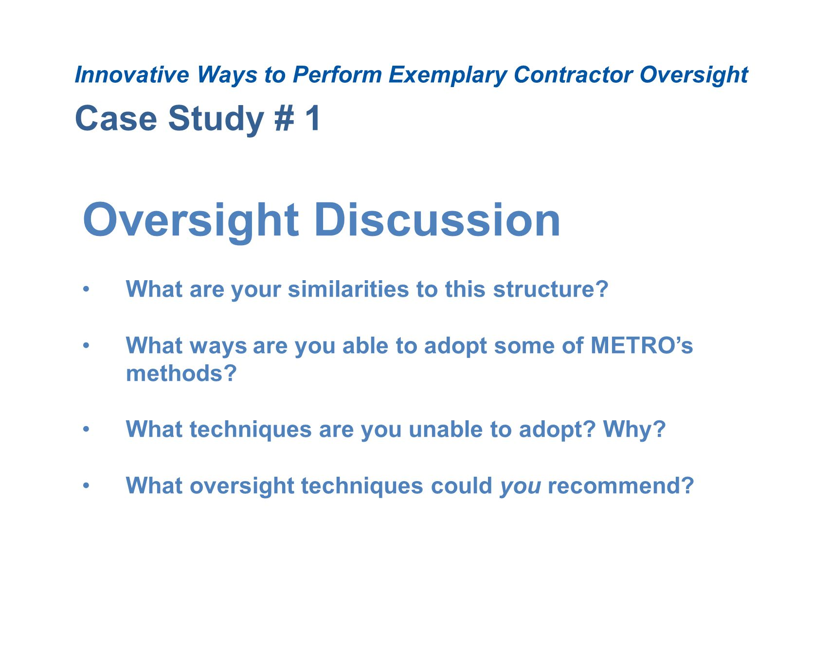 Oversight Discussion Case Study # 1