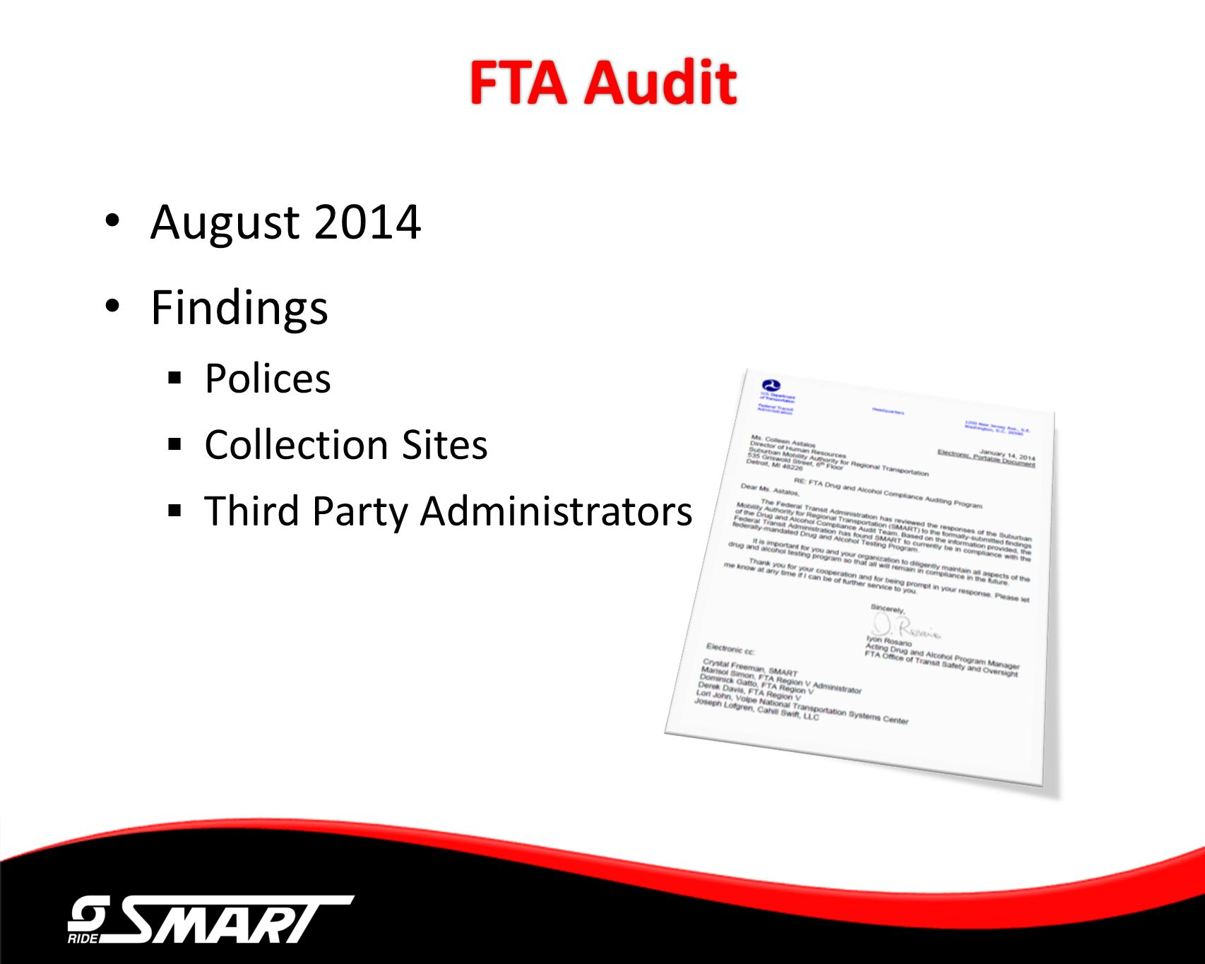 FTA Audit August 2014 Findings Polices Collection Sites