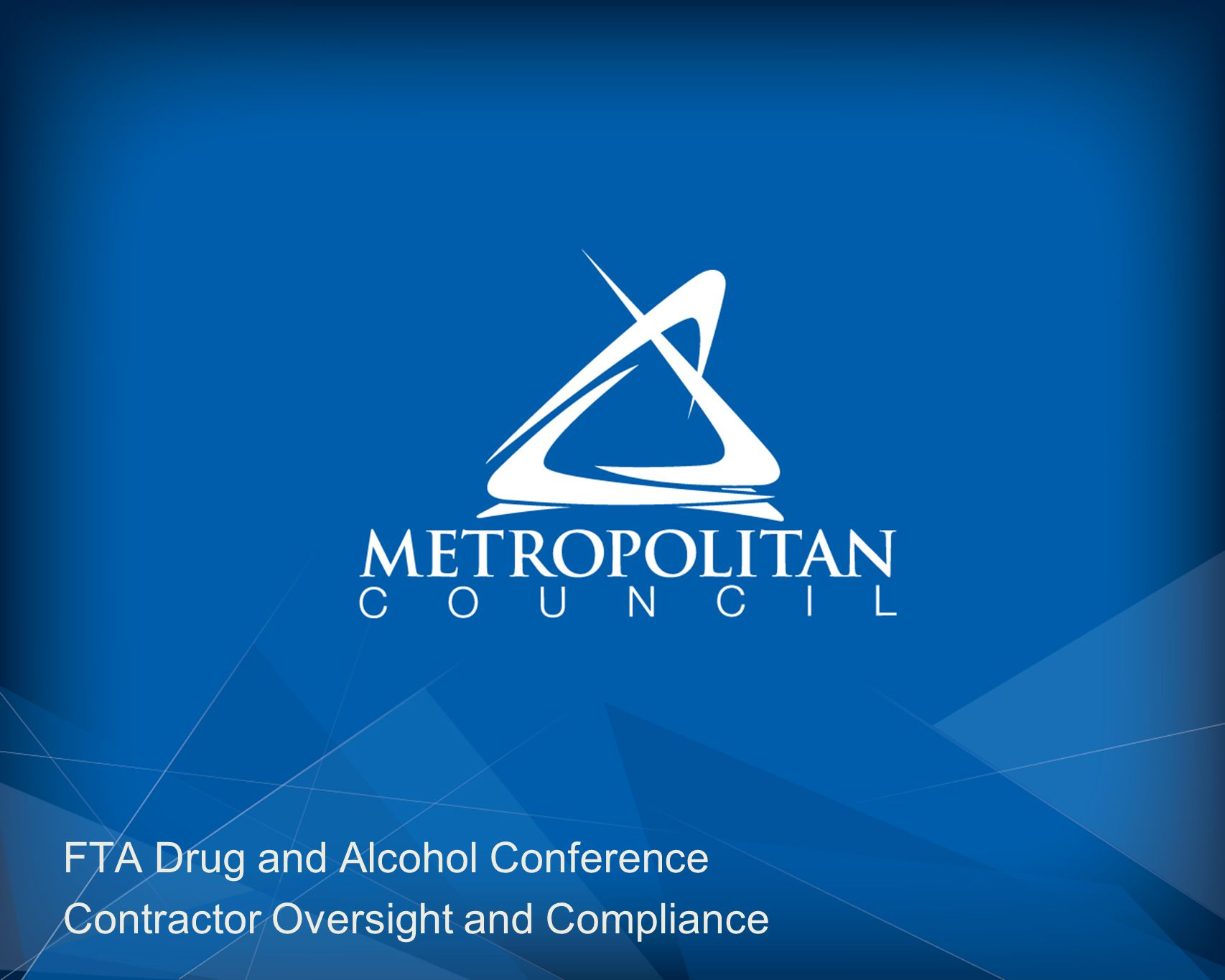 FTA Drug and Alcohol Conference Contractor Oversight and Compliance