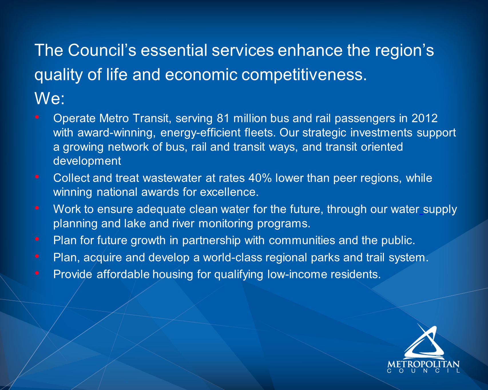 The Council's essential services enhance the region's
