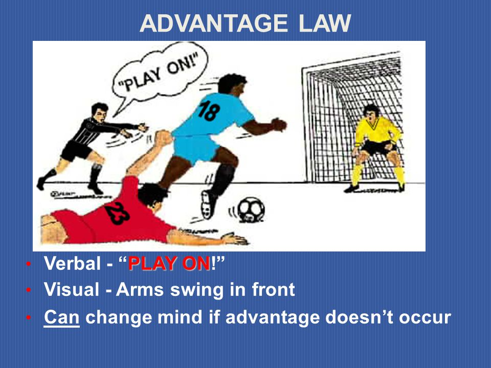 ADVANTAGE LAW Verbal - PLAY ON! Visual - Arms swing in front