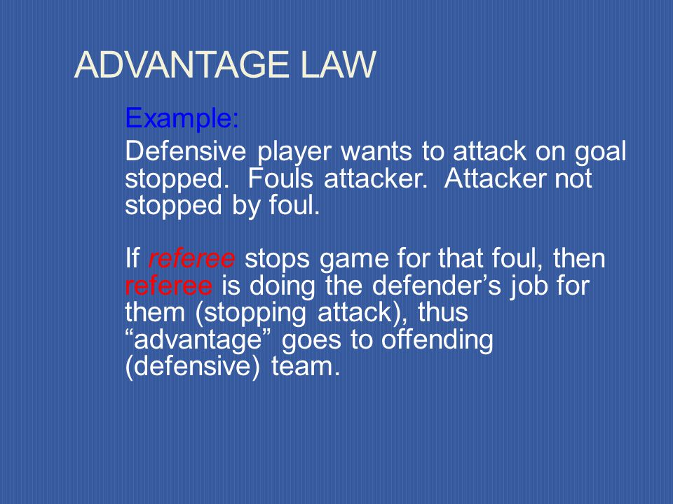 ADVANTAGE LAW Example: