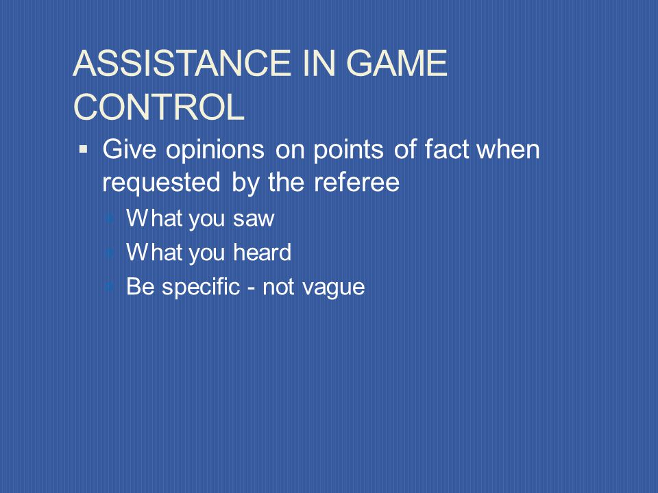 ASSISTANCE IN GAME CONTROL
