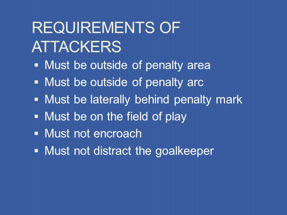 REQUIREMENTS OF ATTACKERS