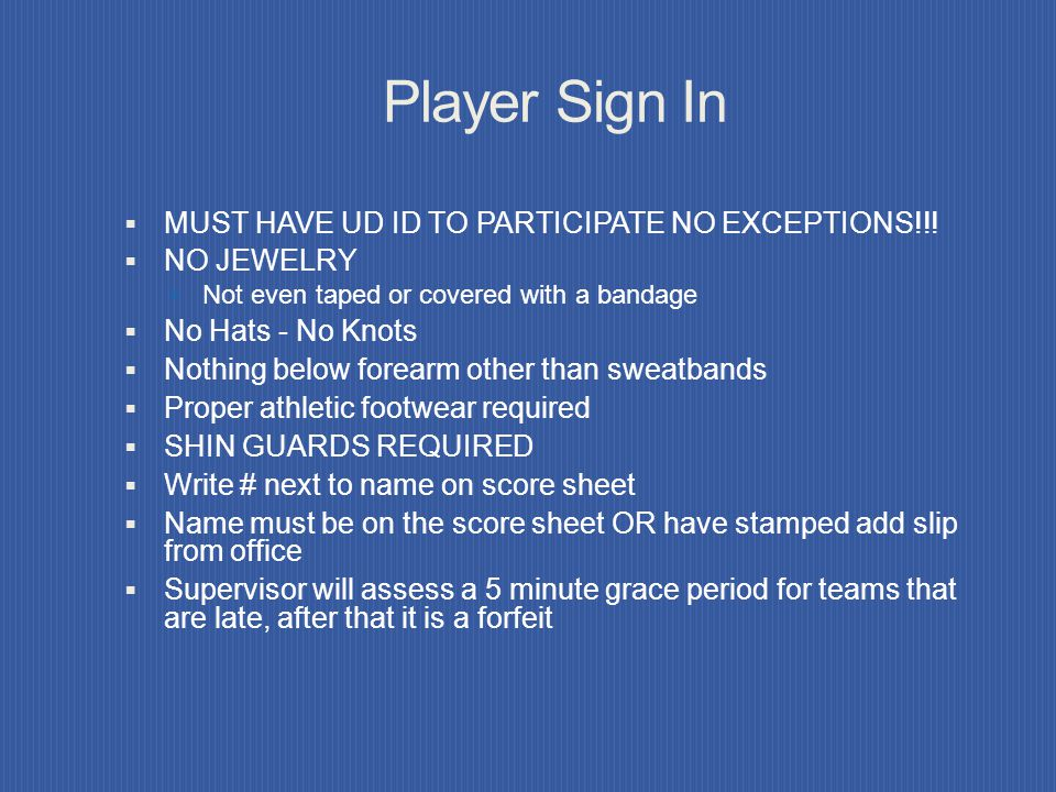 Player Sign In MUST HAVE UD ID TO PARTICIPATE NO EXCEPTIONS!!!