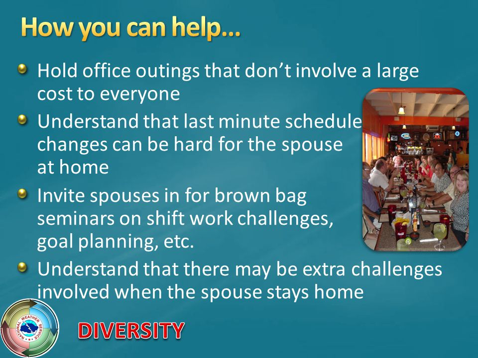 How you can help… Hold office outings that don't involve a large cost to everyone.