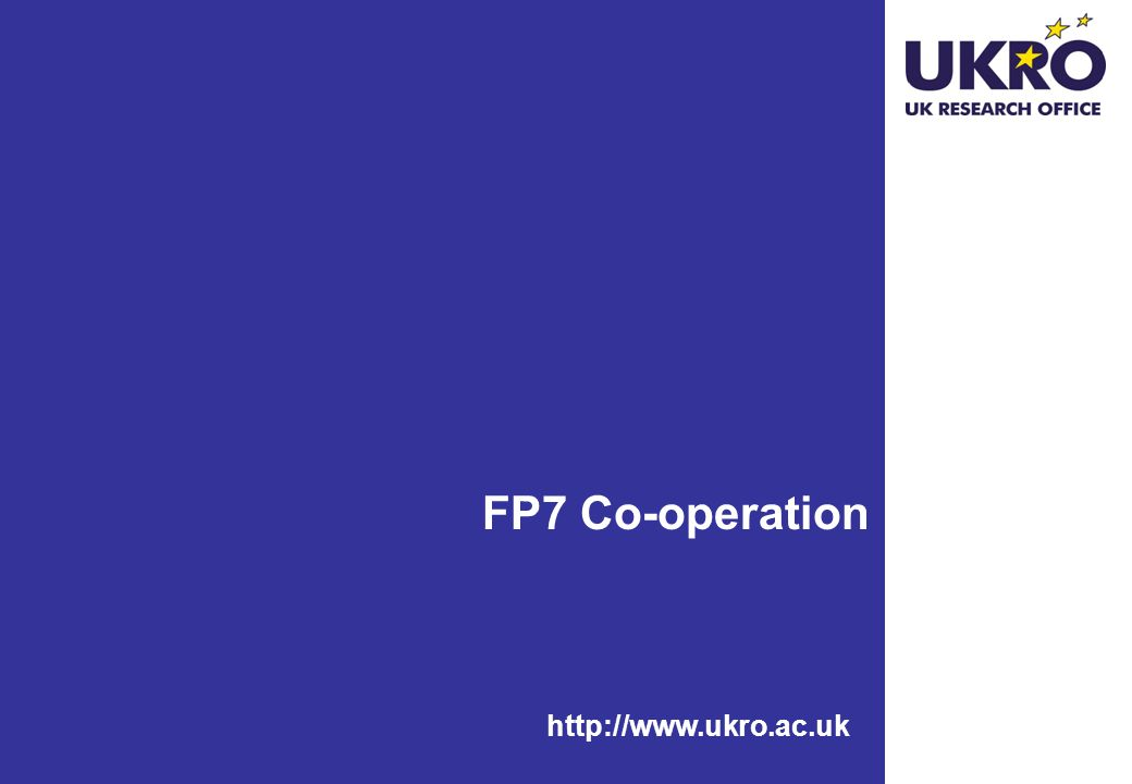 FP7 Co-operation http://www.ukro.ac.uk