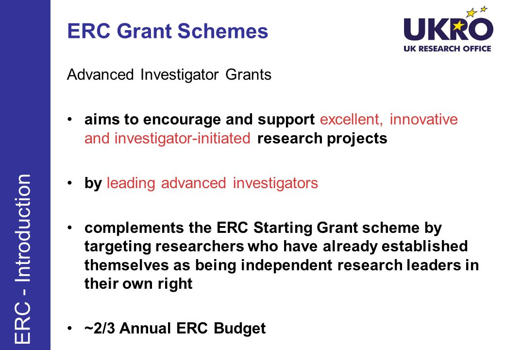 ERC Grant Schemes ERC - Introduction Advanced Investigator Grants