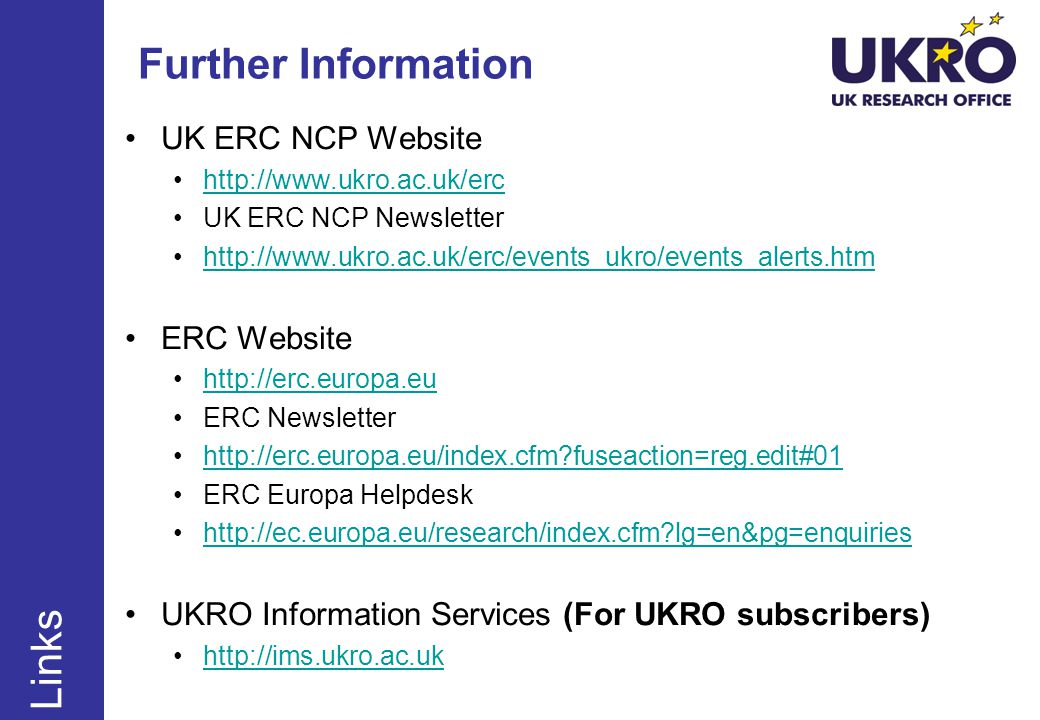 Further Information Links UK ERC NCP Website ERC Website