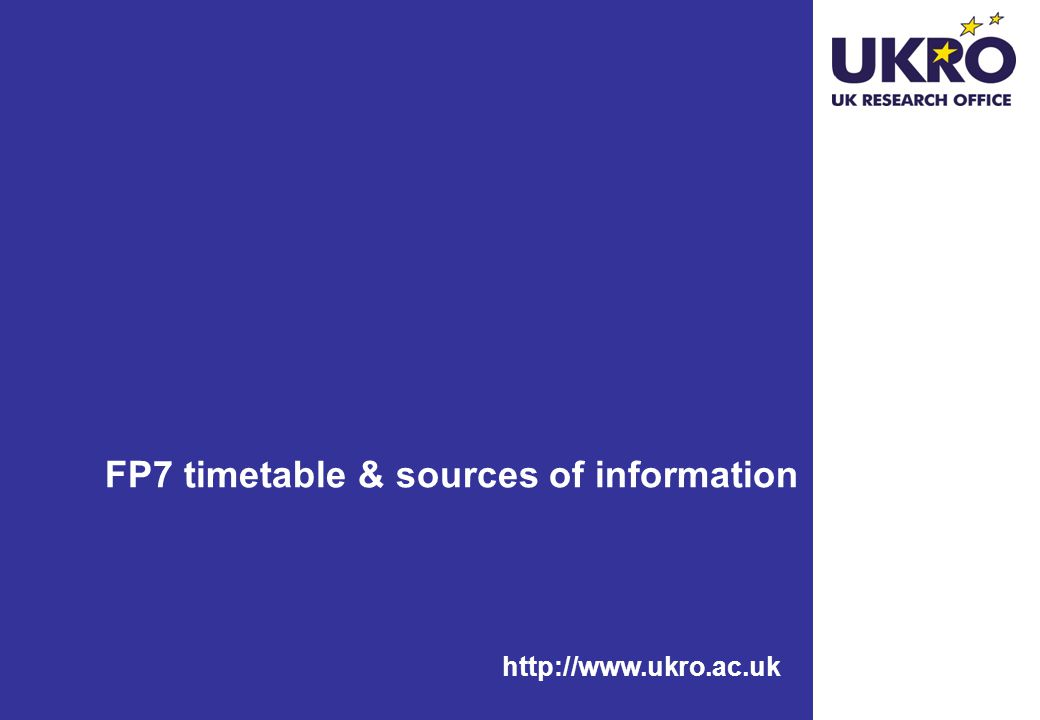 FP7 timetable & sources of information