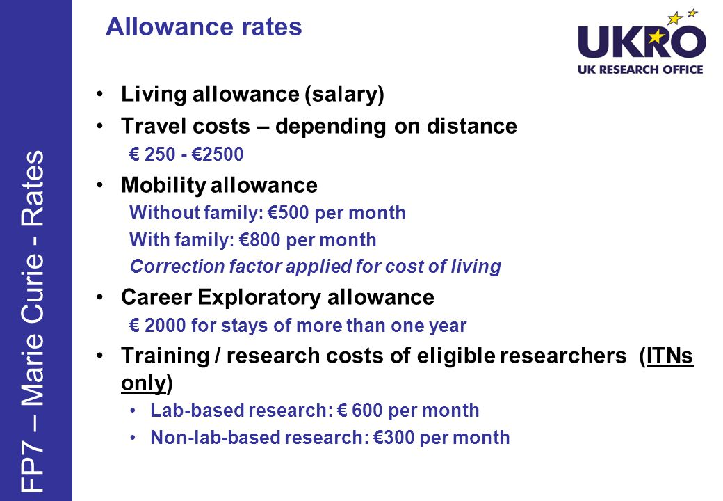 FP7 – Marie Curie - Rates Allowance rates Living allowance (salary)