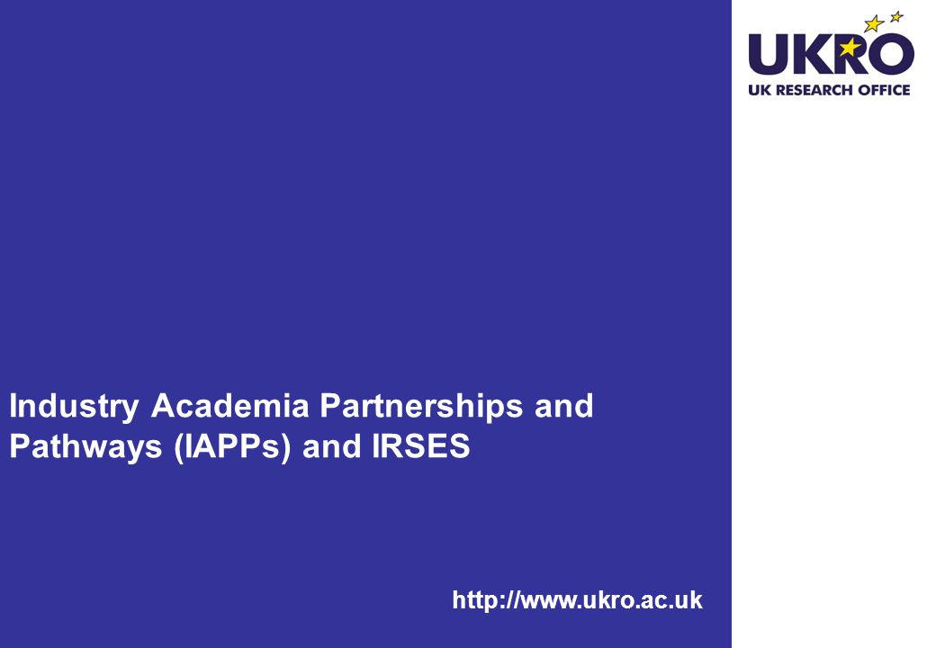 Industry Academia Partnerships and Pathways (IAPPs) and IRSES