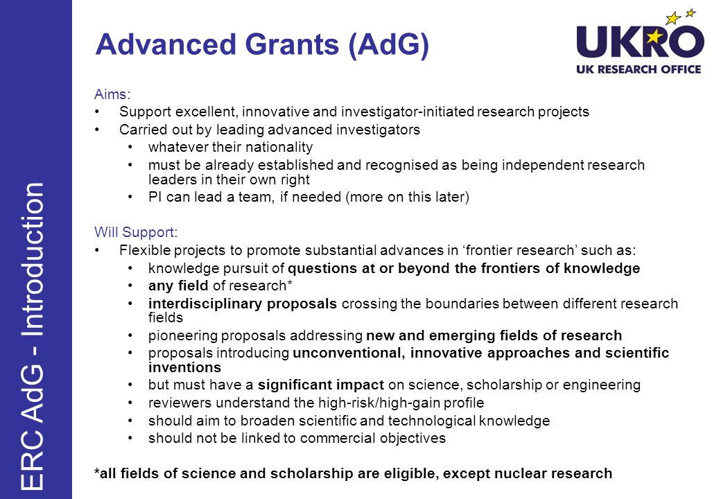 Advanced Grants (AdG) ERC AdG - Introduction Aims:
