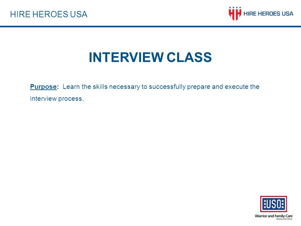 INTERVIEW CLASS HIRE HEROES USA