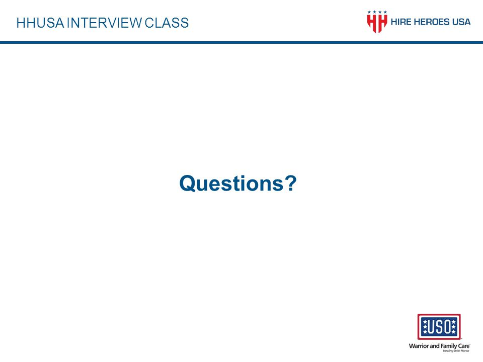 HHUSA INTERVIEW CLASS Questions