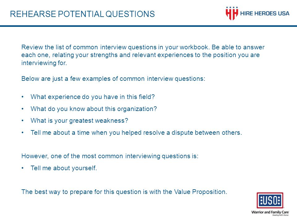 REHEARSE POTENTIAL QUESTIONS