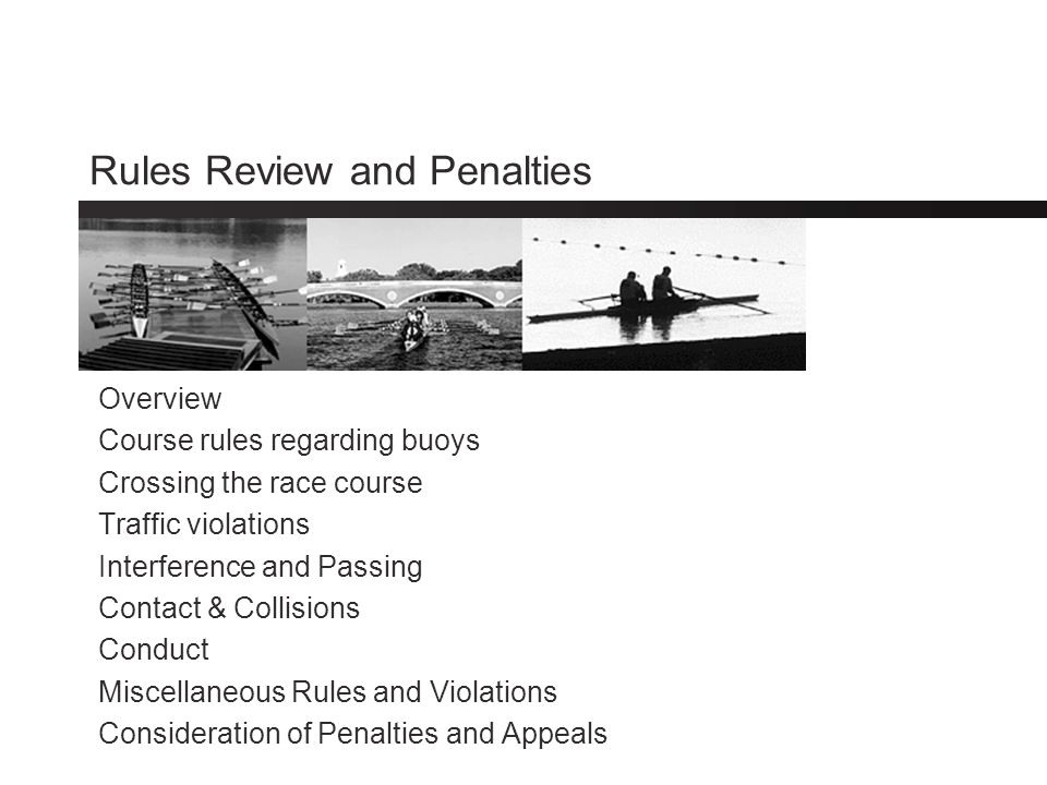 Rules Review and Penalties