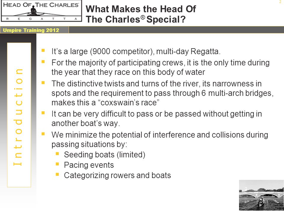 What Makes the Head Of The Charles® Special