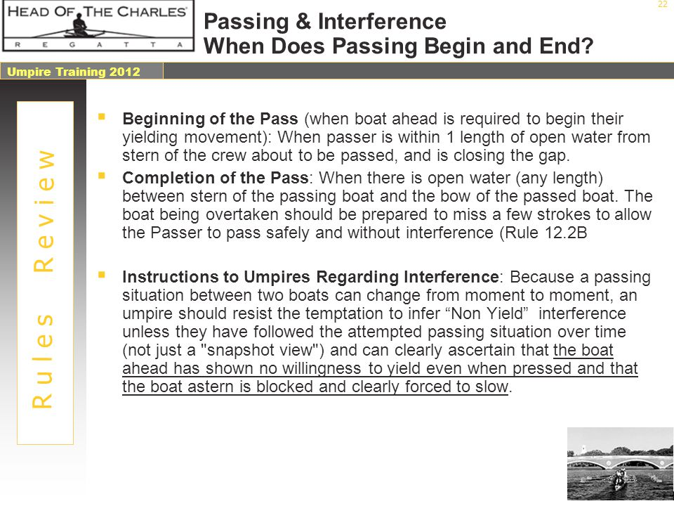 Passing & Interference When Does Passing Begin and End