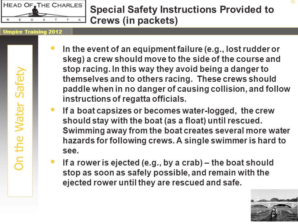 Special Safety Instructions Provided to Crews (in packets)