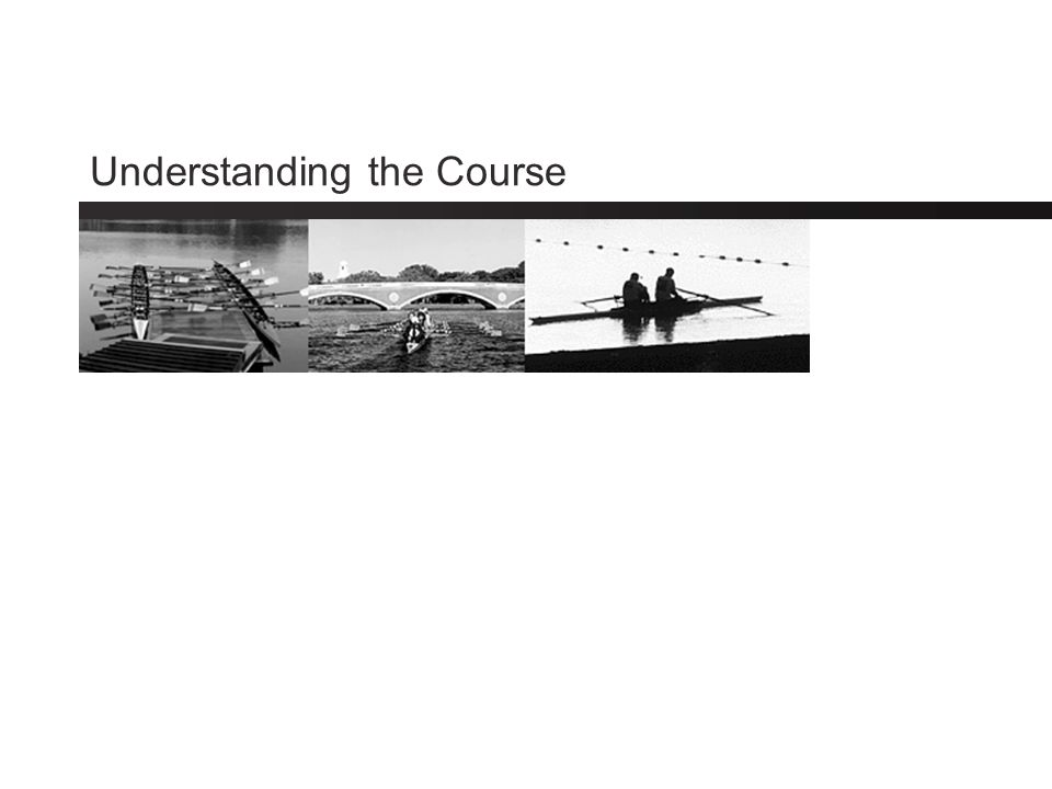 Understanding the Course
