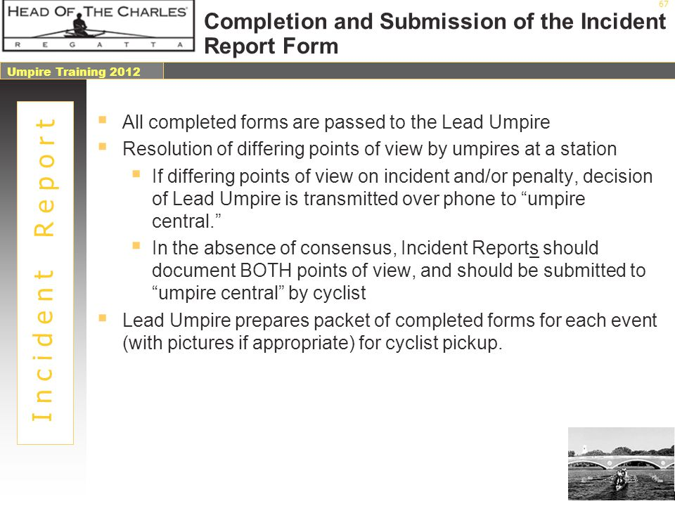 Completion and Submission of the Incident Report Form