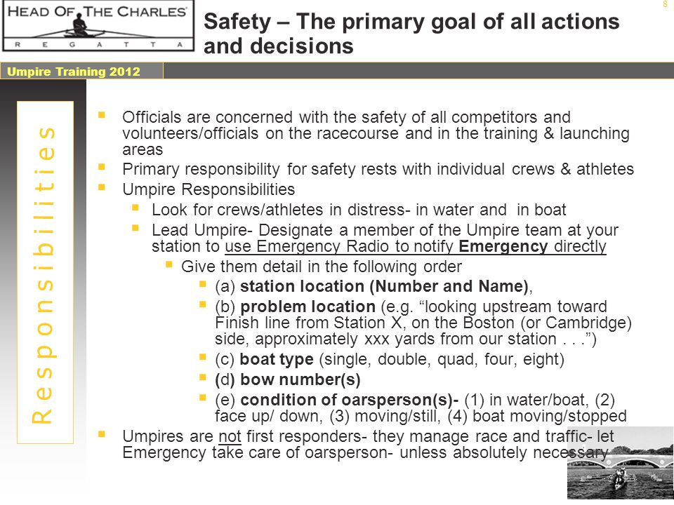 Safety – The primary goal of all actions and decisions