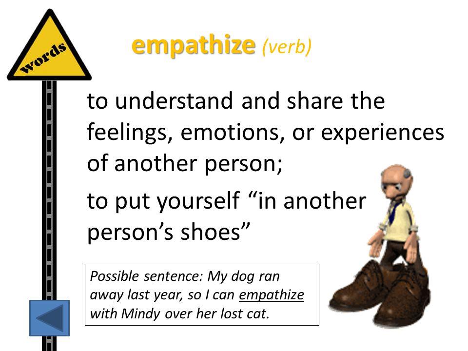 empathize (verb)