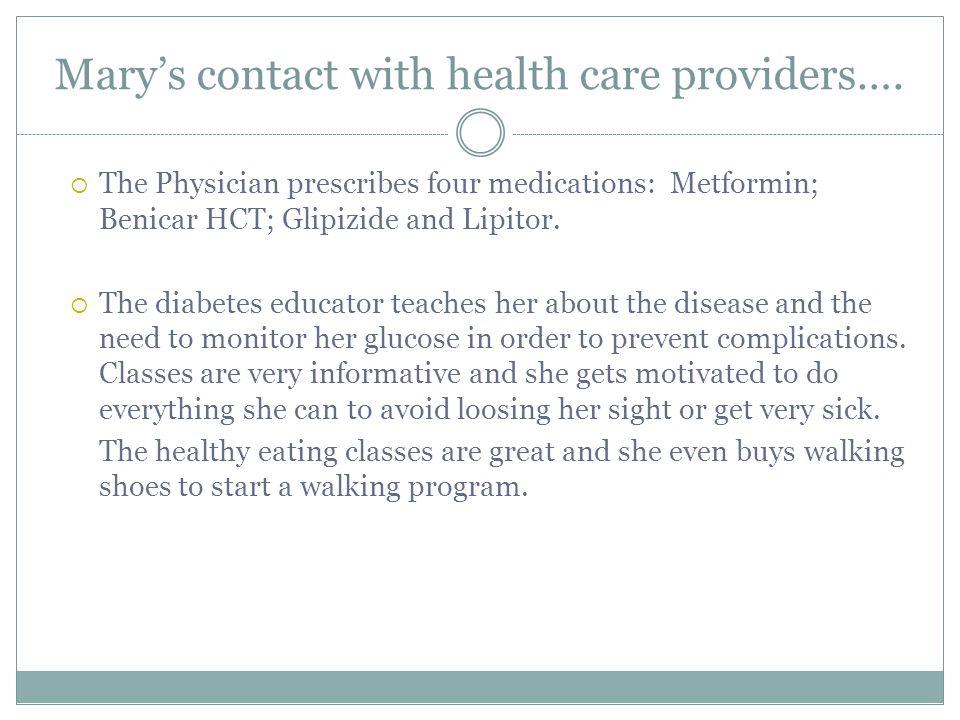 Mary's contact with health care providers….