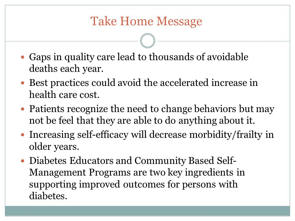 Take Home Message Gaps in quality care lead to thousands of avoidable deaths each year.