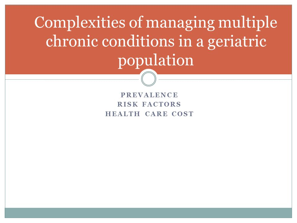 Complexities of managing multiple chronic conditions in a geriatric population