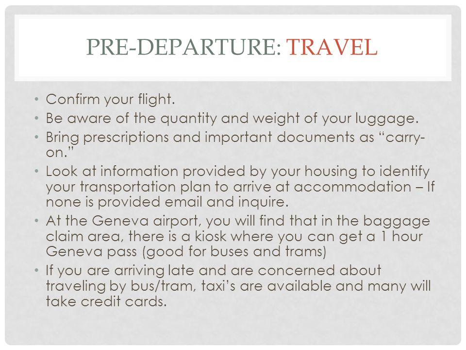 Pre-departure: travel