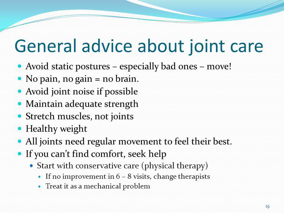 General advice about joint care