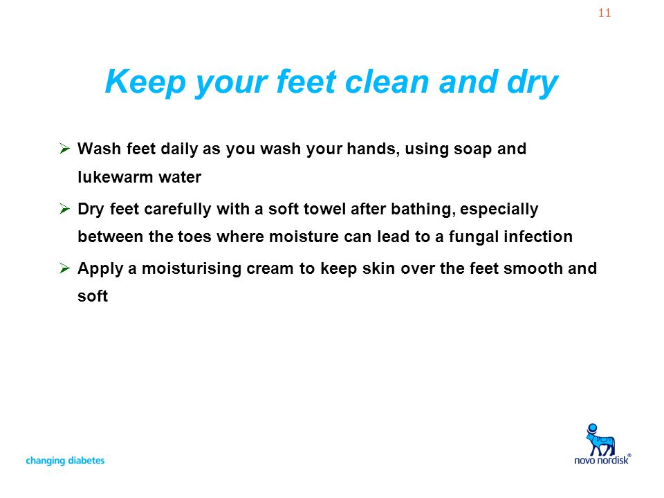 Keep your feet clean and dry