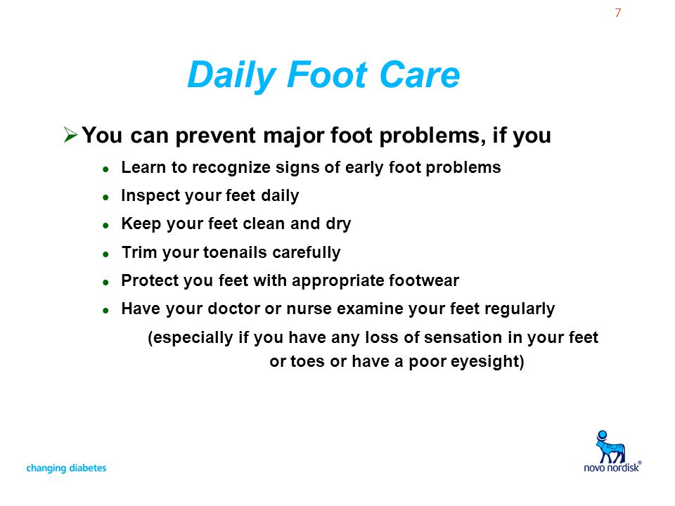 Daily Foot Care You can prevent major foot problems, if you