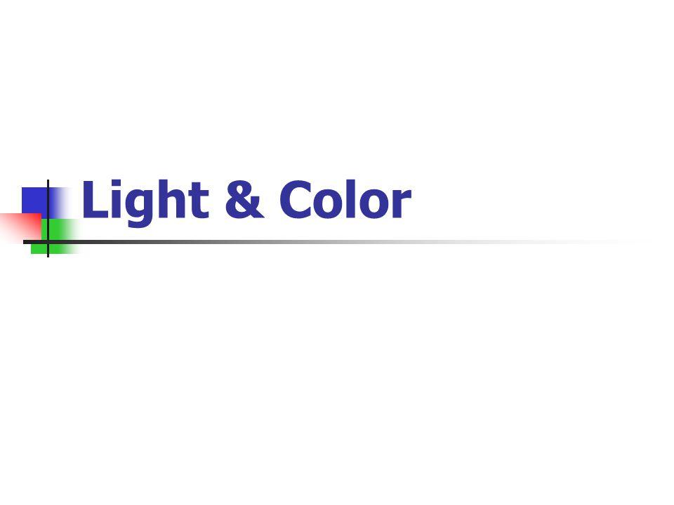 Light & Color