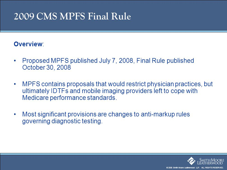 2009 CMS MPFS Final Rule Overview: