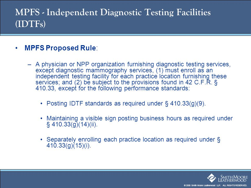 MPFS - Independent Diagnostic Testing Facilities (IDTFs)