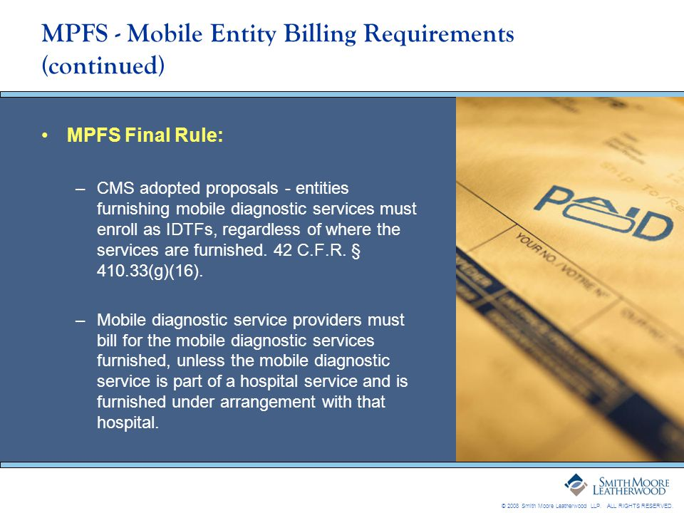 MPFS - Mobile Entity Billing Requirements (continued)