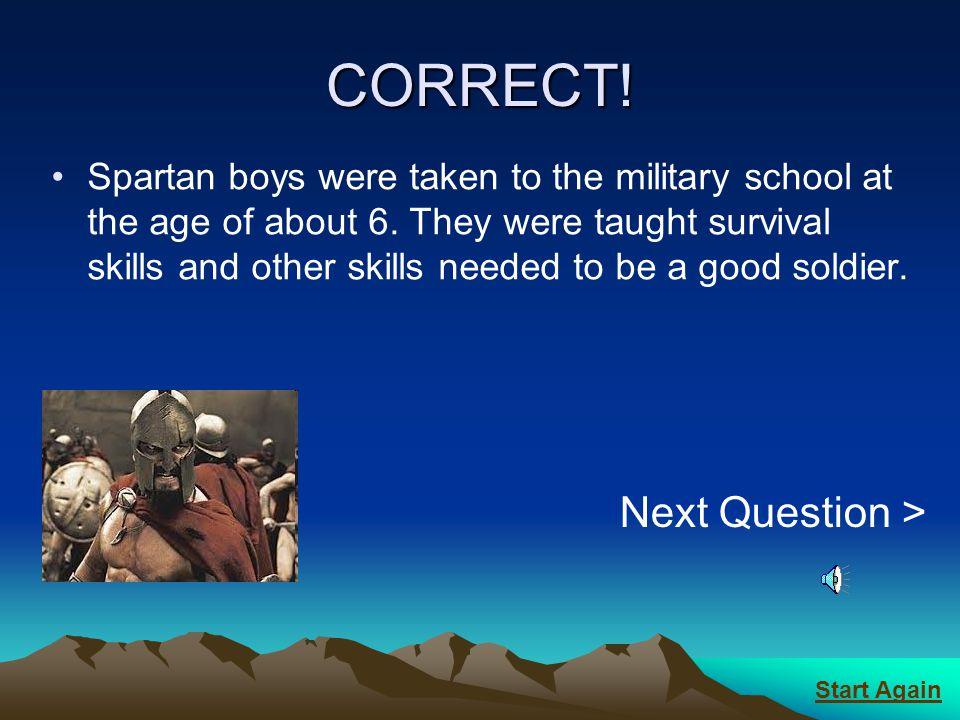 CORRECT! Next Question >