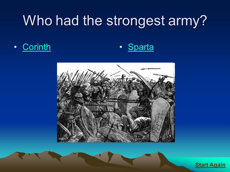 Who had the strongest army
