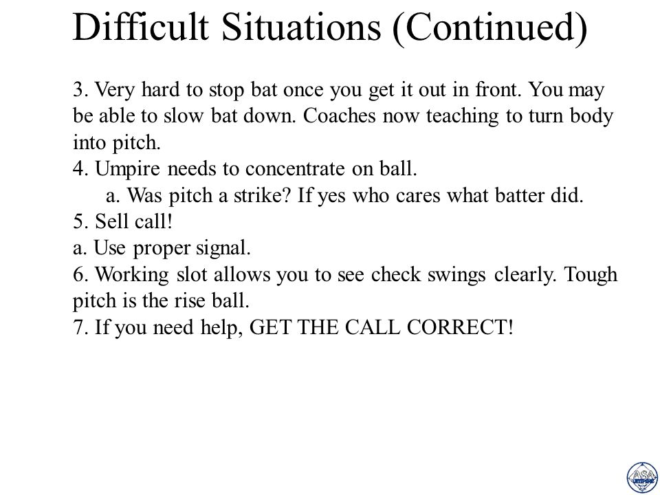 Difficult Situations (Continued)