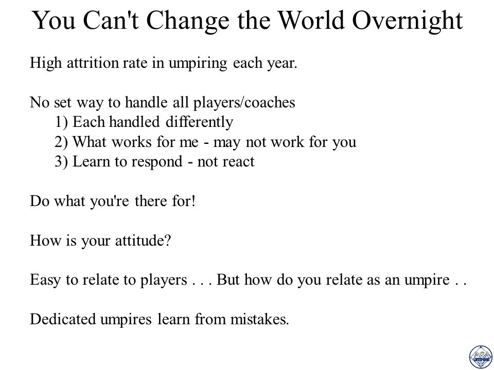 You Can t Change the World Overnight